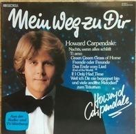 Howard Carpendale - Mein Weg zu Dir