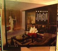 Howard Johnson - The Vision