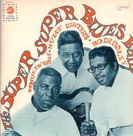 Howlin' Wolf , Muddy Waters & Bo Diddley - The Super Super Blues Band