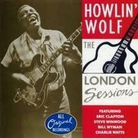 Howlin' Wolf - The London Sessions