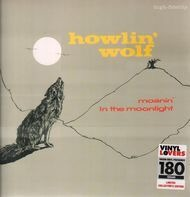 Howlin' Wolf - Moanin' in the Moonlight