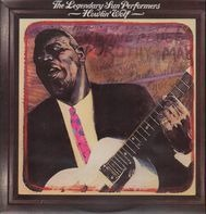Howlin' Wolf - The Legendary Sun Performers