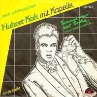 Hubert Kah - Einmal Nur Mit Erika... (Dieser Welt Entfliehn)