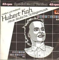 Hubert Kah - Rosemarie / Du Bist So Schön