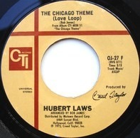Hubert Laws - The Chicago Theme / I Had A Dream