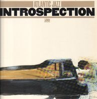 Hubert Laws, Chick Corea, Charles Lloyd a.o. - Atlantic Jazz Introspection