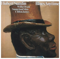 Hubert Sumlin / Willie Dixon / Sunnyland Slim / Clifton James - Blues Anytime!