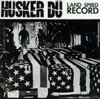 Husker DU - Land Speed Record