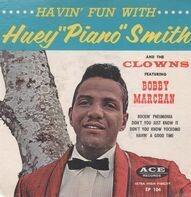 Huey 'Piano' Smith - Havin' Fun With