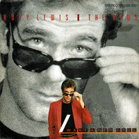 Huey Lewis & The News - I Want A New Drug