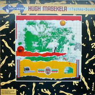 Hugh Masekela - Techno-Bush