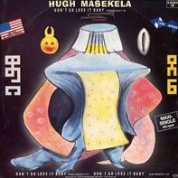 Hugh Masekela - Don't Go Lose It Baby