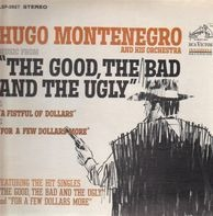 Hugo Montenegro And His Orchestra - Music From 'A Fistful Of Dollars' & 'For A Few Dollars More' & 'The Good, The Bad And The Ugly'