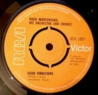 Hugo Montenegro, His Orchestra And Chorus - Good Vibrations / Tony's Theme