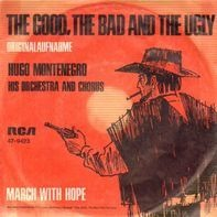 Hugo Montenegro, His Orchestra And Chorus - The Good, The Bad And The Ugly