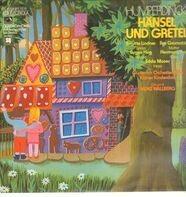 Humperdinck/ H. Wallberg,Kölner Kinderchor. B. Lindner, H.Prey, E. Moder a.o. - Hänsel und Gretel