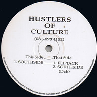 Hustlers Of Culture - Southside / Flipjack