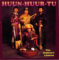 Huun-Huur-TU - The Orphan's Lament