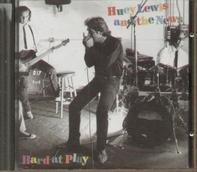 Huey Lewis And The News, Huey Lewis & The News - Hard at Play