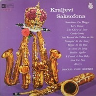 Hymie Schertzer And All Star Sax Group - Kraljevi Saksofona / The King's Saxes