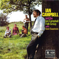 Ian Campbell And The Ian Campbell Folk Group With Dave Swarbrick - Ian Campbell Folk Group