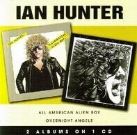 Ian Hunter - All American Alien Boy / Overnight Angels