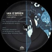 Ian O'Brien - A History Of Things To Come (Album Sampler)