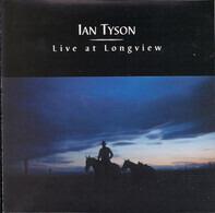 Ian Tyson - Live at Longview