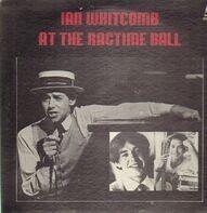 Ian Whitcomb - At the Ragtime Ball
