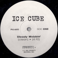 Ice Cube - Steady Mobbin' / No Vaseline