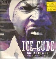 Ice Cube - War & Peace Vol. 2 (The Peace Disc)