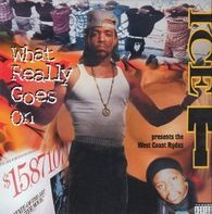 Ice-T Presents The West Coast Rydaz - What Really Goes On