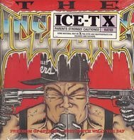 Ice-T - The Iceberg / Freedom Of Speech... Just Watch What You Say