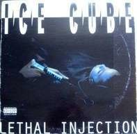 Ice Cube - Lethal Injection
