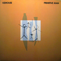 Icehouse - Primitive Man