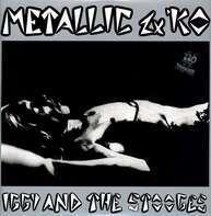 Iggy & The Stooges - Metallic 2×KO