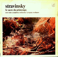 Igor Stravinsky - Russian State Symphony Orchestra / Evgeni Svetlanov - le sacre du printemps