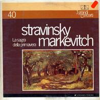 Igor Stravinsky , Igor Markevitch - La Sagra Della Primavera