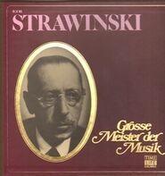 Igor Stravinsky - Grosse Meister Der Musik