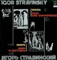 Igor Stravinsky - Mavra - Faun And Shepherdess