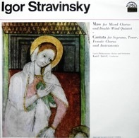 Igor Stravinsky , Karel Ančerl , Czech Philharmonic Orchestra - Mass - Cantata