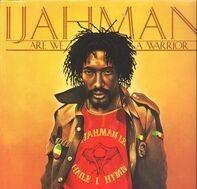 Ijahman - Are We a Warrior