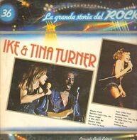 Ike and Tina Turner - La Grande Storia Del Rock