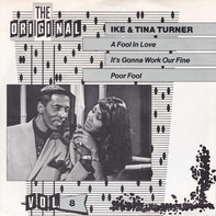 Ike & Tina Turner - A Fool In Love / It´s Gonna Work Our Fine / Poor Fool