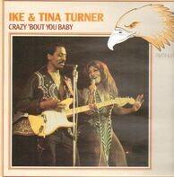 Ike & Tina Turner - Crazy 'bout You