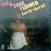Ike & Tina Turner - Get It - Get It