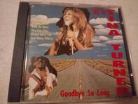 Ike & Tina Turner - Goodbye So Long