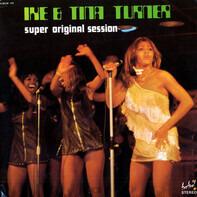 Ike & Tina Turner - Super Original Session