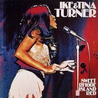 Ike & Tina Turner - Sweet Rhode Island Red