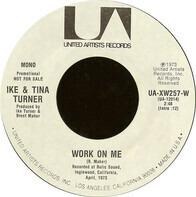 Ike & Tina Turner - Work On Me